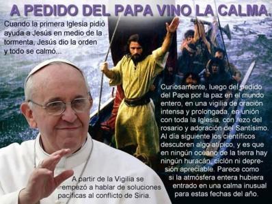 A pedido del Papa, vino la calma